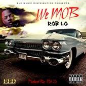 We M.O.B by Roblo
