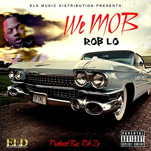We M.O.B by Roblo