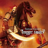 Play & Download Sunesu Cavalry by Tengger Cavalry | Napster