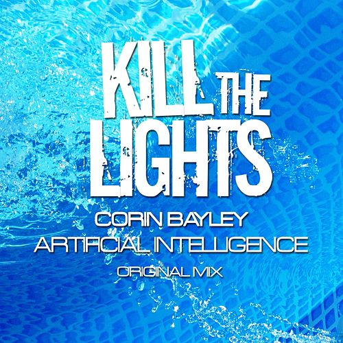 Play & Download Artificial Intelligence by Corin Bayley | Napster