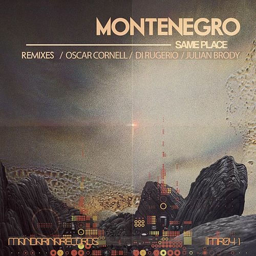 Same Place (Remixes) by Monte Negro