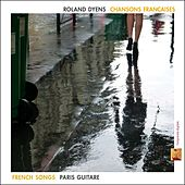 Play & Download Chansons françaises (Paris guitare) by Roland Dyens | Napster