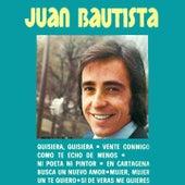 Quisiera, Quisiera by Juan Bautista