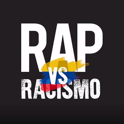 Rap vs. Racismo (Colombia) de El Chojin