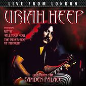 Play & Download Live From London by Uriah Heep | Napster