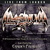 Play & Download Live From London by Magnum | Napster