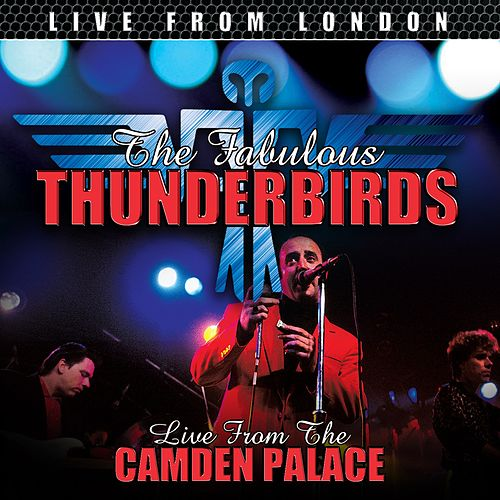 Live From London by The Fabulous Thunderbirds