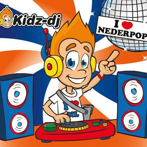 Play & Download I Love Nederpop by Kidz-DJ | Napster