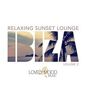 Play & Download Relaxing Sunset Lounge - Ibiza,Vol. 2 by Various Artists | Napster