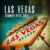 Las Vegas Summer Hits 2016 von Various Artists