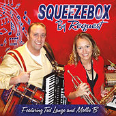Squeezebox by Request (feat. Ted Lange & Mollie B) by Squeezebox