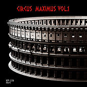 Circus Maximus, Vol. 1 by Various Artists