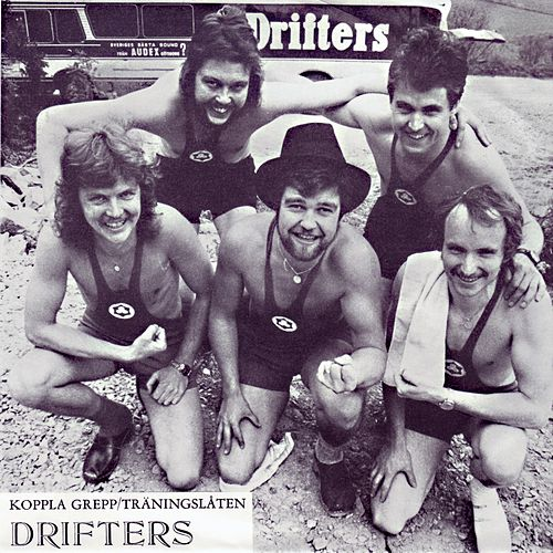 Koppla Grepp by The Drifters