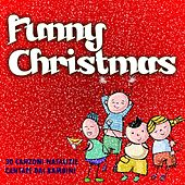 Funny Christmas (30 canzoni natalizie cantate dai bambini) by Various Artists