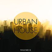 Play & Download Urban House, Vol. 2 (Finest in Modern House & Dance Music) by Various Artists | Napster