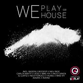 Play & Download We Play House #008 by Various Artists | Napster
