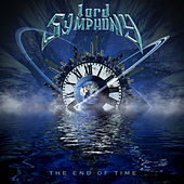 Play & Download The End of Time by Lord Symphony | Napster