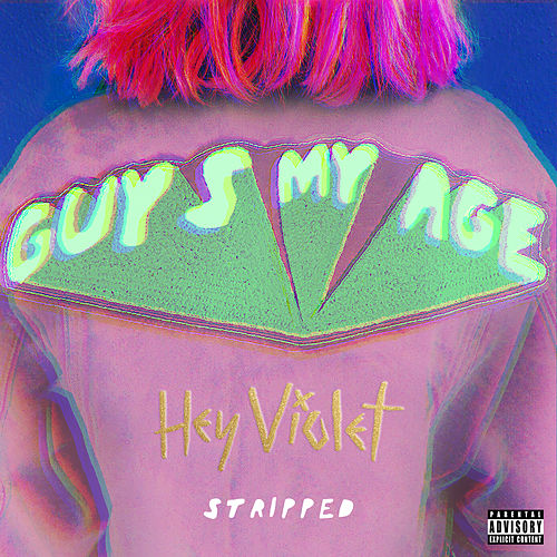 Guys My Age (Stripped) by Hey Violet