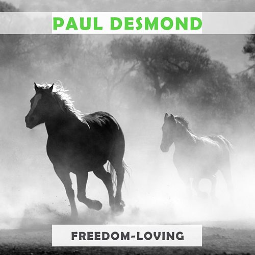 Freedom Loving von Paul Desmond