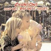 Chansons pour les enfants sages by Various Artists