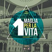 Play & Download Una maglia per la vita by Various Artists | Napster