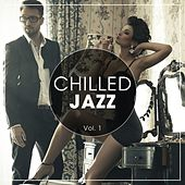 Chilled Jazz, Vol. 1 by Various Artists