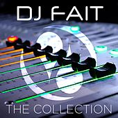 Play & Download DJ Fait: The Collection by Various Artists | Napster