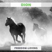 Freedom Loving von Dion
