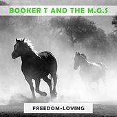 Freedom Loving von Booker T. & The MGs