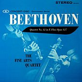Play & Download Beethoven: String Quartet No. 12 in E-Flat Major, Op. 127 (Digitally Remastered from the Original Concert-Disc Master Tapes) by Fine Arts Quartet | Napster