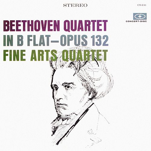Beethoven: String Quartet in B-Flat Major, Op. 132 (Digitally Remastered from the Original Concert-Disc Master Tapes) by Fine Arts Quartet