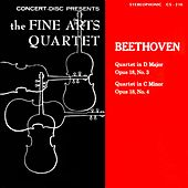 Play & Download Beethoven: String Quartets, Op. 18, Nos. 3 & 4 (Digitally Remastered from the Original Concert-Disc Master Tapes) by Fine Arts Quartet | Napster