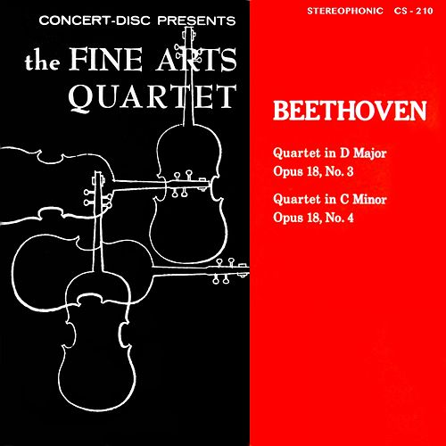 Beethoven: String Quartets, Op. 18, Nos. 3 & 4 (Digitally Remastered from the Original Concert-Disc Master Tapes) by Fine Arts Quartet