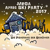 Play & Download Mega Après Ski Party (2017) by Various Artists | Napster