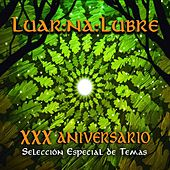 Play & Download XXX Aniversario de Luar Na Lubre by Luar Na Lubre | Napster