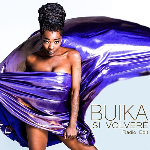 Play & Download Si volveré (Radio Edit) by Buika | Napster