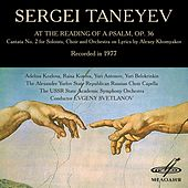 Play & Download Taneyev: At the Reading of a Psalm, Op. 36 (Live) by Various Artists | Napster