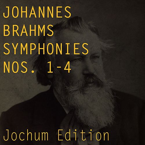 Brahms: Symphonies Nos. 1 - 4 (Jochum Edition) von Berliner Philharmoniker
