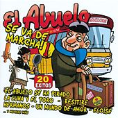El Abuelo Se Va de Marcha Vol. 1 by Various Artists
