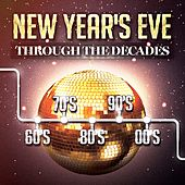 Play & Download New Year's Party Through the Decades (60's, 70's, 80's, 90's and 2000's) by Various Artists | Napster