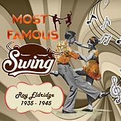 Play & Download Most Famous Swing, Roy Eldridge 1935 - 1945 by Roy Eldridge | Napster