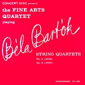 Bartók: String Quartets No. 5 & No. 6 (Digitally Remastered from the Original Concert-Disc Master Tapes) by Fine Arts Quartet