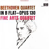 Beethoven: String Quartet in B-Flat Major, Op. 130 (Digitally Remastered from the Original Concert-Disc Master Tapes) by Fine Arts Quartet