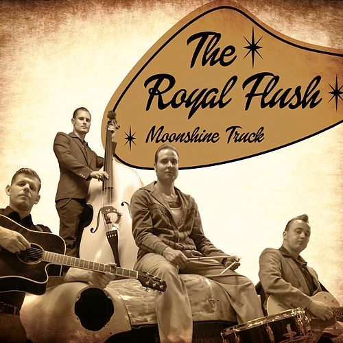 Play & Download Moonshine Truck by Royal Flush | Napster