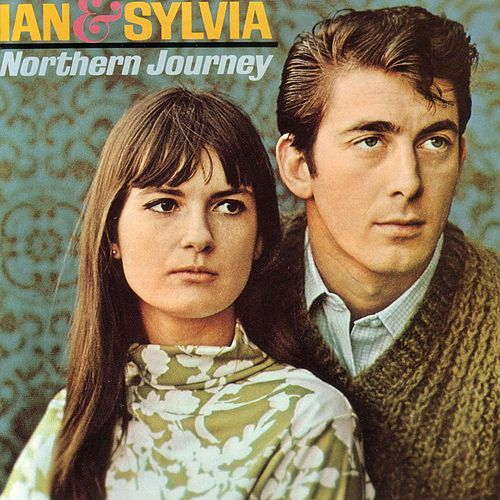 Play & Download Northern Journey by Ian and Sylvia | Napster