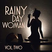 Play & Download Rainy Day Women, Vol. 2 by Various Artists | Napster