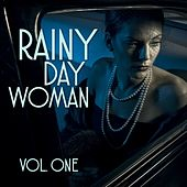 Rainy Day Women, Vol. 1 by Various Artists