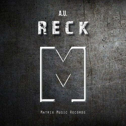 Reck by Au