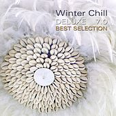 Play & Download Winter Chill Deluxe 7.0 by Various Artists | Napster