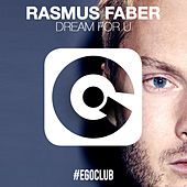 Play & Download Dream for U by Rasmus Faber | Napster